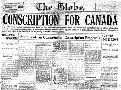 Front page of The Globe newspaper on May 19, 1917 with the headline, Conscription for Canada.