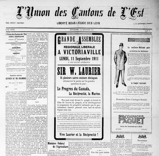 Front page of L'Union des Cantons de l'Est on September 1, 1911. The centre article is an invitation to attend a large electoral assembly with Wilfrid Laurier on Canada's progress, Reciprocity and the Navy.